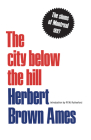 The city below the hill: The slums of Montreal, 1897 (Heritage) Cover Image