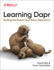 Learning Dapr: Building Distributed Cloud Native Applications Cover Image