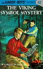 Hardy Boys 42: The Viking Symbol Mystery (The Hardy Boys #42) Cover Image