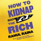 How to Kidnap the Rich Cover Image