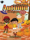 A Celebration of Autumn in Rhyme Cover Image