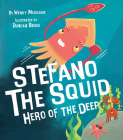 Stefano the Squid: Hero of the Deep Cover Image