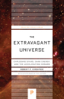 The Extravagant Universe: Exploding Stars, Dark Energy, and the Accelerating Cosmos Cover Image