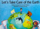 Let's Take Care of the Earth (Learn to Read Science Series; Earth Science) Cover Image