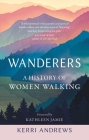 Wanderers: A History of Women Walking Cover Image