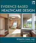 Evidence-Based Healthcare Design Cover Image