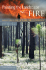 Painting the Landscape with Fire: Longleaf Pines and Fire Ecology Cover Image