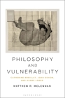 Philosophy and Vulnerability: Catherine Breillat, Joan Didion, and Audre Lorde Cover Image