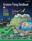 Airplane Flying Handbook 2019: FAA-H-8083-3B (Federal Aviation Administration) Cover Image