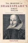 The Making of Shakespeare's First Folio Cover Image