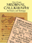 Medieval Calligraphy: Its History and Technique (Lettering) Cover Image