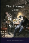 The Strange Case of Dr. Jekyll and Mr. Hyde by: Illustrates classics Cover Image