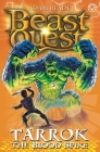 Beast Quest: 62: Tarrok the Blood Spike Cover Image