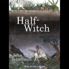 Half-Witch Lib/E Cover Image