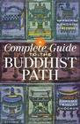 A Complete Guide to the Buddhist Path Cover Image