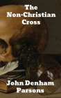 The Non-Christian Cross Cover Image