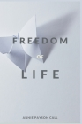 The Freedom of Life Cover Image