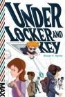 Under Locker and Key (MAX) Cover Image