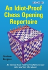 An Idiot-Proof Chess Opening Repertoire Cover Image