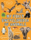 My First Encyclopedia of Animals (Kingfisher First Reference) Cover Image