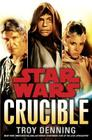 Crucible (Star Wars (Del Rey)) Cover Image