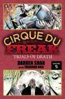 Cirque Du Freak: The Manga, Vol. 5: Trials of Death Cover Image