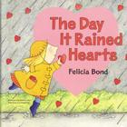 The Day It Rained Hearts Board Book Cover Image