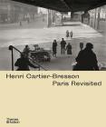 Henri Cartier-Bresson: Paris Revisited Cover Image