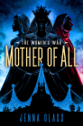 Mother of All (The Women's War #3) Cover Image