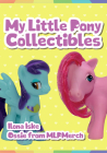 My Little Pony Collectibles Cover Image