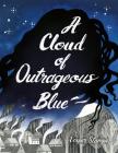 A Cloud of Outrageous Blue Cover Image