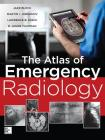 The Atlas of Emergency Radiology Cover Image