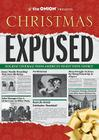 The Onion Presents: Christmas Exposed: Holiday Coverage from America's Finest News Source Cover Image