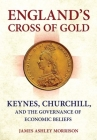 England's Cross of Gold (Cornell Studies in Money) Cover Image
