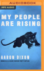 My People Are Rising: Memoir of a Black Panther Party Captain Cover Image