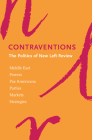 Contraventions: The Politics of New Left Review Cover Image