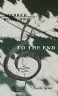 To The End: Marked Series: Book One Cover Image