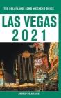 Las Vegas - The Delaplaine 2021 Long Weekend Guide Cover Image