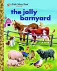 The Jolly Barnyard (Little Golden Book) Cover Image