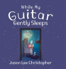 While My Guitar Gently Sleeps Cover Image