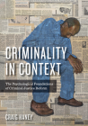 Criminality in Context: The Psychological Foundations of Criminal Justice Reform (Psychology) Cover Image