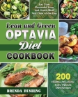 Lean and Green Diet Cookbook: 200 Healthy Affordable Tasty Lean & Green Diet Recipes to Eat Your Flavourful Lean and Green Meal Any Time of the Day Cover Image