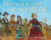 Elizabeth Started All the Trouble Cover Image