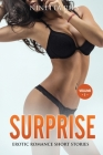 Surprise: Explicit and Forbidden Erotic Hot Sexy Stories for Naughty Adult Box Set Collection Cover Image