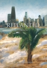 Replanted: A Memoir Cover Image
