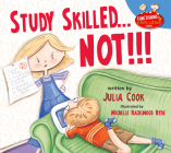 Study Skilled... Not!!! Cover Image