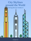 City Skylines around the World Coloring Book for Toddlers 6 Cover Image