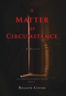 A Matter of Circumstance Cover Image