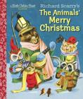 Richard Scarry's the Animals' Merry Christmas Cover Image