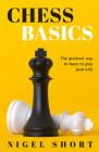 Chess Basics: The Quickest Way to Learn to Play (and Win) Cover Image